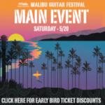 Malibu Guitar Festival: Main Event